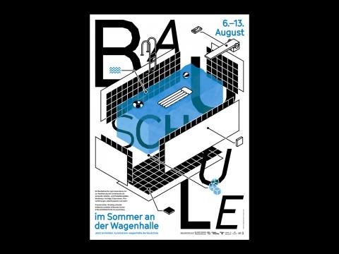 Ankündigungsplakat für die Bauschule 2016 für den Kunstverein Wagenhalle e.V.